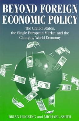 Beyond Foreign Economic Policy PDF