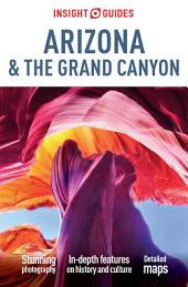 Insight Guides Arizona & the Grand Canyon: Edition 4