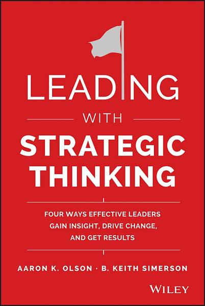 Download Leading with Strategic Thinking Book