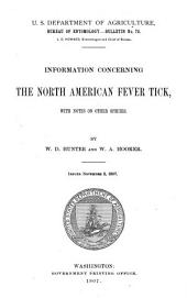 Information Concerning the North American Fever Tick: With Notes on Other Species