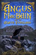 Angus Macbain and the Agate Eyeglass PDF