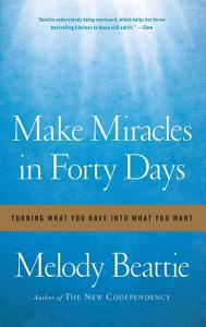 Make Miracles in Forty Days Book