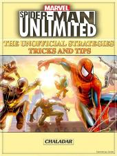 Spider-man Unlimited the Unofficial Strategies Tricks and Tips