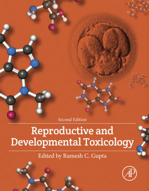 Reproductive and Developmental Toxicology