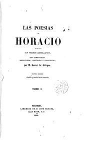 Las poesías de Horacio: Volumen 1