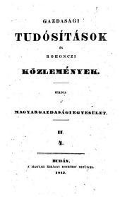 Gazdasági Tudósitások, kiadja a' Gazdasági-egyesület ... Szerkeszti Kacskovics Lajos: 17. kötet