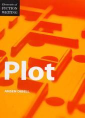 Elements of Fiction Writing - Plot