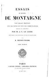 Essais de Michel de Montaigne: Volume1