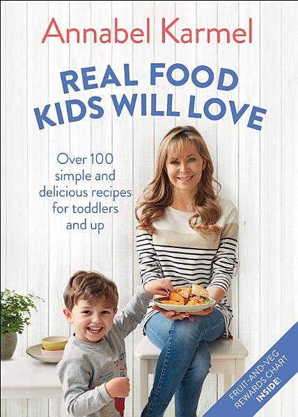 Download Real Food Kids Will Love Book