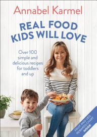 Real Food Kids Will Love