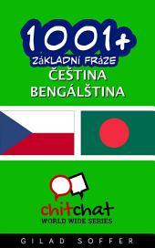 1001+ Základní Fráze Čeština - Bengálština