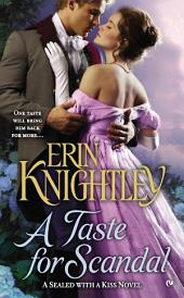 A Taste For Scandal: A Sealed With a Kiss Novel