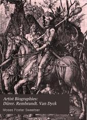 Dürer. Rembrandt. Van Dyck