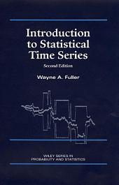 Introduction to Statistical Time Series: Edition 2
