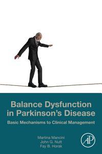 Balance Dysfunction in Parkinson   s Disease