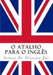 O Atalho Para O Inglês