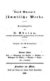 Lord Byron's sämmtliche Werke: Ausgabe mit 26 Stahlstichen. Lara : Die Belagerung von Korinth. Parisina. Der Gefangene von Chillon. Mazeppa. Beppo ; Mit 4 Stahlstichen, Teil 4