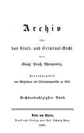 Archiv für das civil- und criminal recht der königl[ichen] preuss[ischen] rhein-provinzen: Band 86