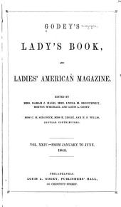 Godey's Magazine: Volumes 24-25