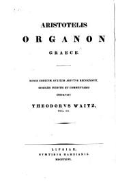Aristoteles Organon Graece: Volume 2