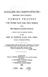 Helps to devotion: morning and evening prayers for every day in the week