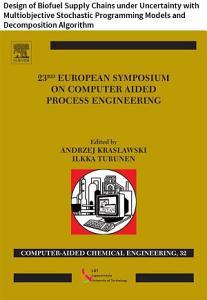23 European Symposium on Computer Aided Process Engineering