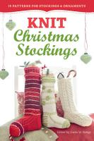 Knit Christmas Stockings  2nd Edition PDF
