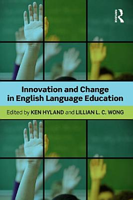 Innovation and change in English language education PDF