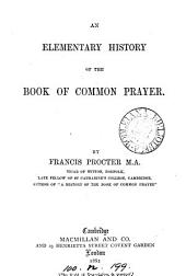 An elementary history of the Book of common prayer