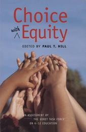 Choice with Equity: An Assessment of the Koret Task Force on K–12 Education