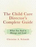 The Child Care Director s Complete Guide PDF