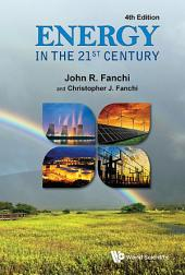 Energy in the 21st Century: Fourth Edition