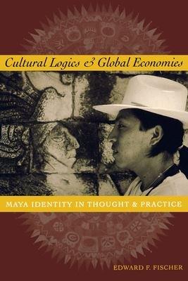 Cultural Logics and Global Economies PDF