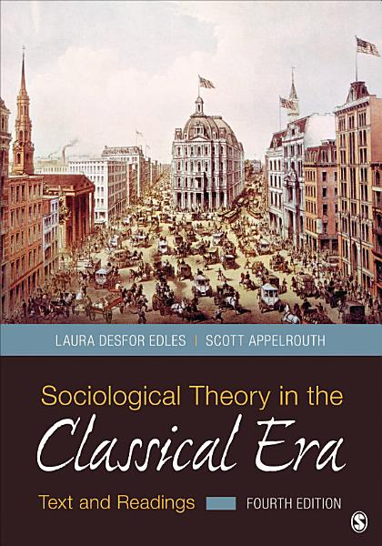 Sociological Theory in the Classical Era PDF