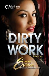 Dirty Work - Part 2