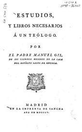 Estudios y libros necesarios á un teólogo