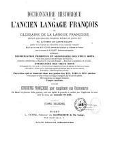 Dictionnaire historique de l'ancien langage françois: ou Glossaire de la langue françoise depuis son origine jusqu'au siècle de Louis XIV, Volume6