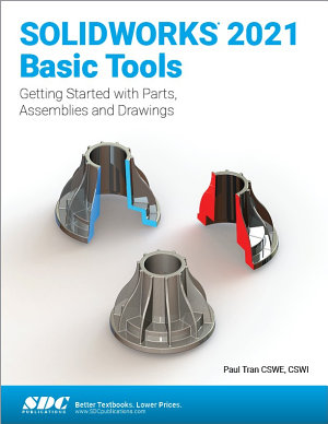 SOLIDWORKS 2021 Basic Tools
