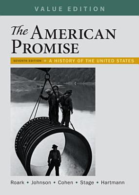 The American Promise  Value Edition  Combined Volume