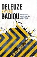 Deleuze Beyond Badiou PDF