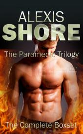 The Paramedic Trilogy: The Complete Boxset