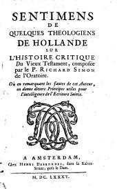 Sentimens de quelques théologiens de Hollande sur l'Histoire crit. du Vieux Testament, composée par le Rich. Simon