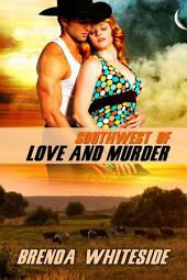 Southwest of Love and Murder
