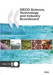 OECD Science, Technology and Industry Scoreboard 2005