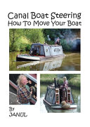 Canal Boat Steering - How To Move Your Boat