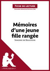 Mémoires d'une jeune fille rangée de Simone de Beauvoir (Fiche de lecture): Résumé complet et analyse détaillée de l'oeuvre