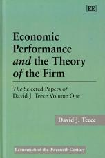 Economic Performance and the Theory of the Firm