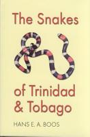 The Snakes of Trinidad and Tobago PDF