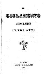 Il giuramento: melodramma in tre atti