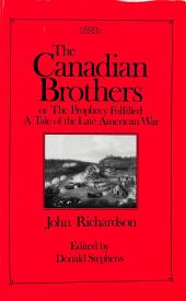 Canadian Brothers or the Prophecy Fulfilled